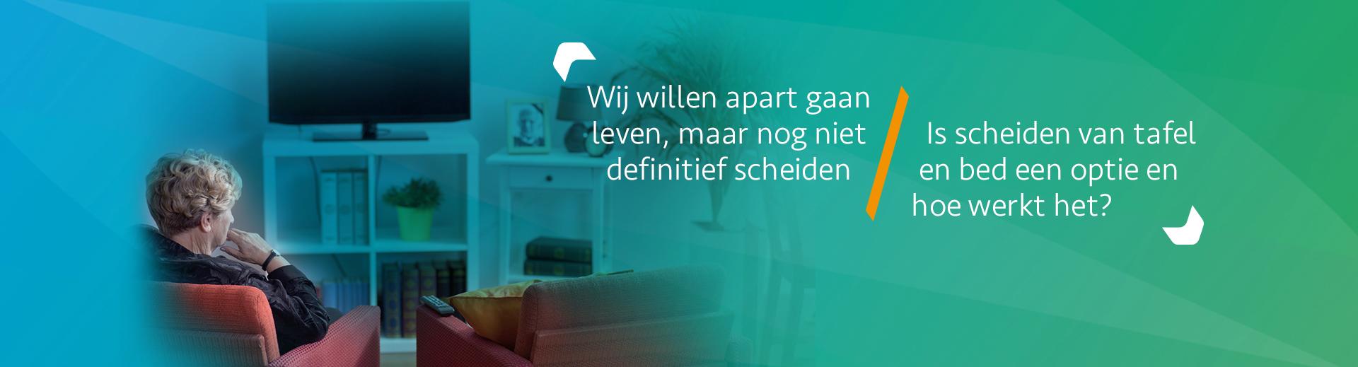 Wat is een scheiding van tafel en bed - Scheidingsplanner Den Haag & Rijswijk